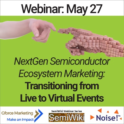 SemiWiki Webinar Virtual Marketing