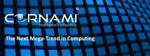 Cornami The Next Mega Trend in Computing